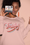 Friday Sweatshirt - Babe Outfitters