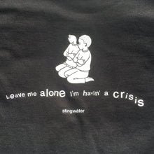 Load image into Gallery viewer, Havin' a Crisis T-Shirt Broewn