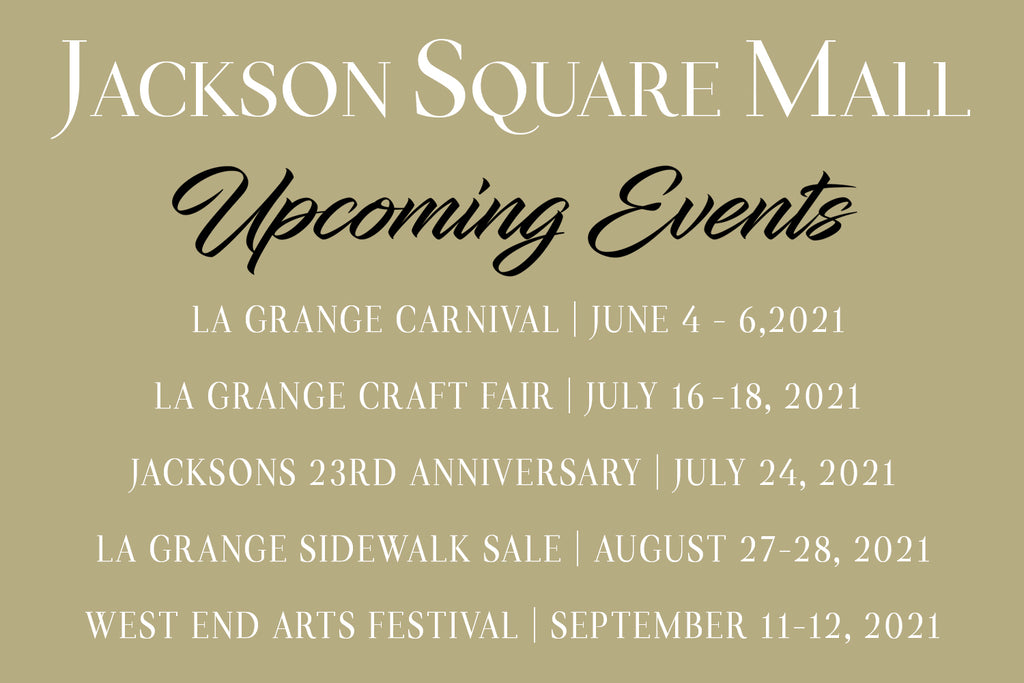 Jackson Square Mall Upcoming Events Summer 2021