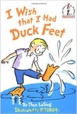 I Wish I Had Duck Feet by Theo LeSeig