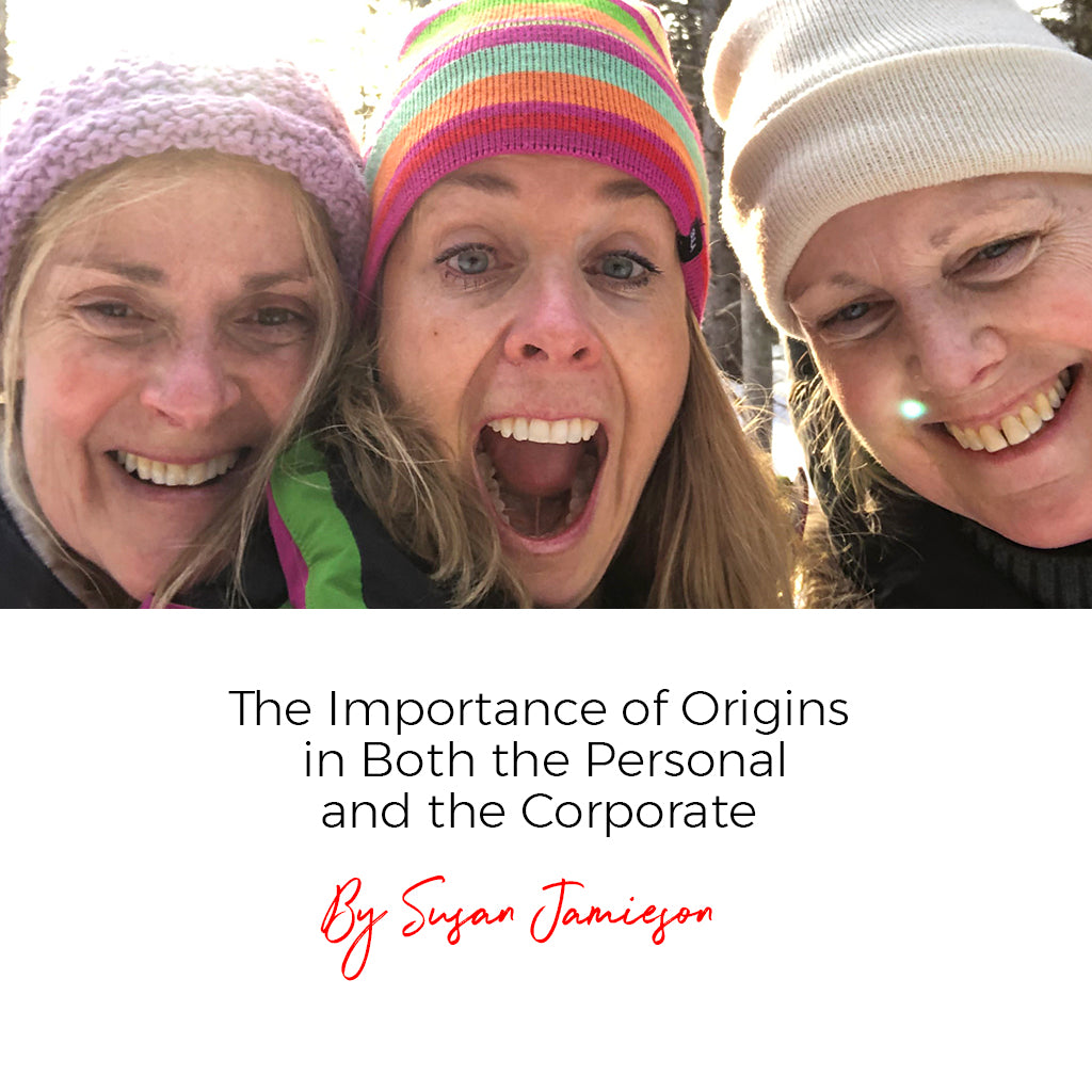 The Importance of Origins in Both the Personal and the Corporate