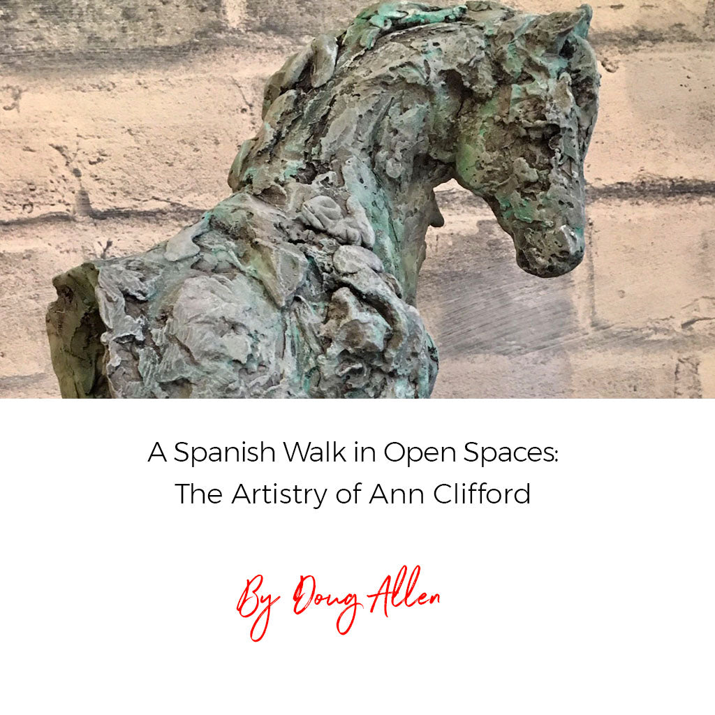 A Spanish Walk in Open Spaces: The Artistry of Ann Clifford