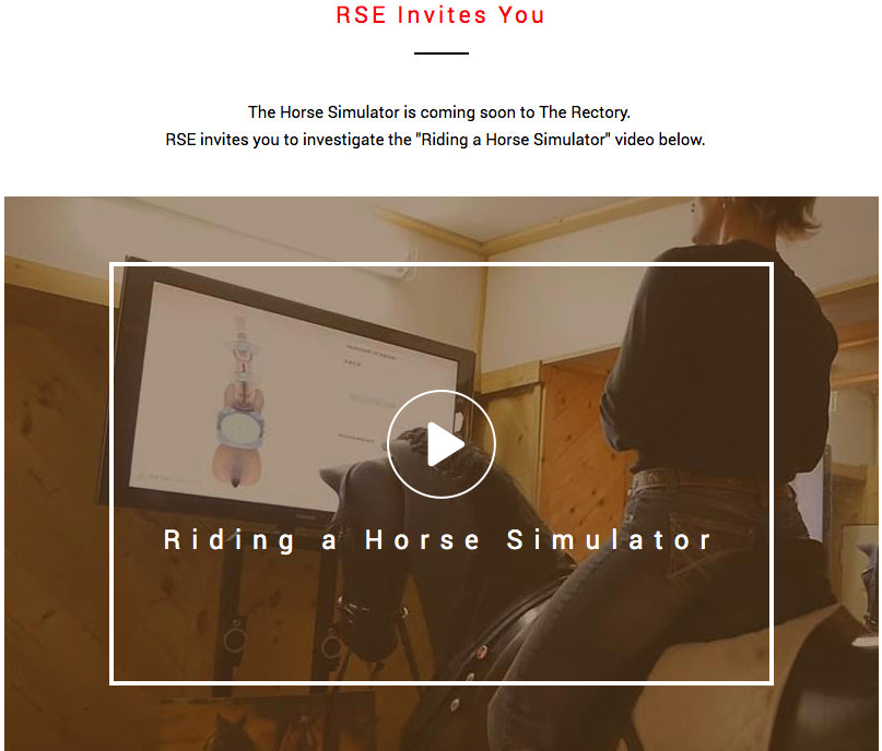 RSE invites you to investigate the Riding a Horse Simulator. The Simulator is coming soon to the Rectory.