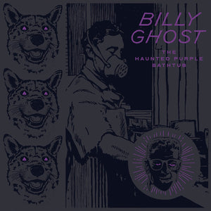 Billy Ghost - The Haunted Purple Bathtub [LP]