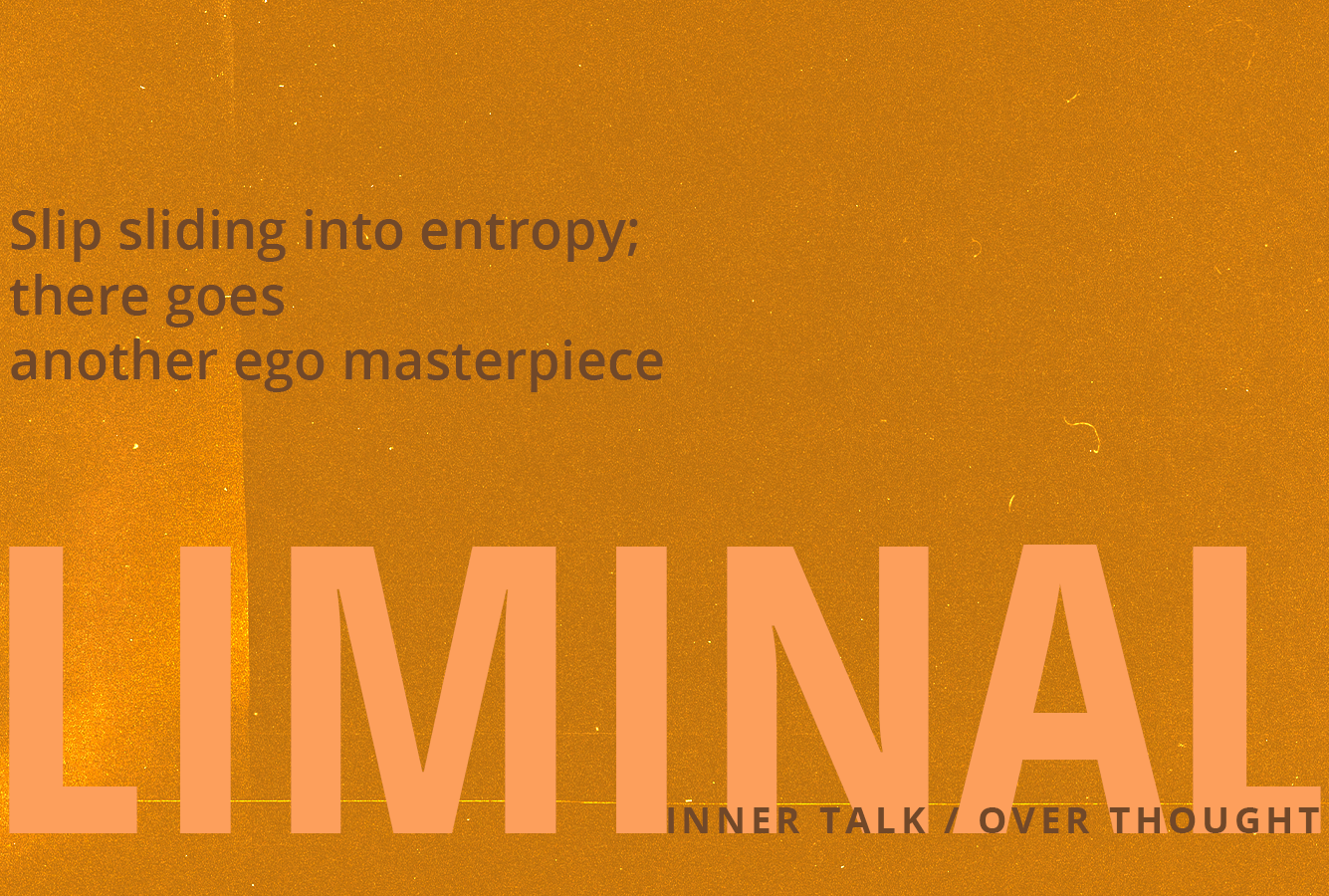 Song Spotlight: Liminal – Inner Talk/Over Thought