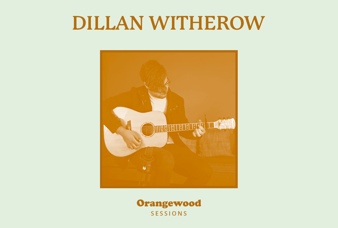 Acoustic Sessions: Dillan Witherow