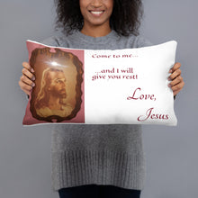 Load image into Gallery viewer, Basic Pillow - Come to me...and I will give you rest! Love, Jesus