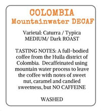 Load image into Gallery viewer, Colombia Mountain Water Decaf 200g