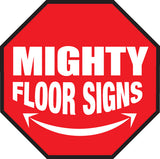 Mighty Line Floor Signs