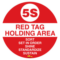 "5S Red Tag Holding Mighty Line Floor Sign, Industrial Strength, 36"" Wide"