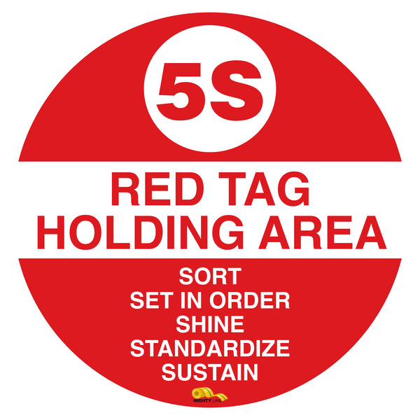 "5S Red Tag Holding Mighty Line Floor Sign, Industrial Strength, 12"" Wide"