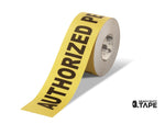 2 Wide Authorized Personnel Only Floor Tape - 100 Roll Product