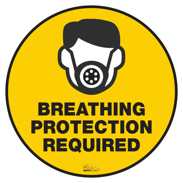 "Breathing Protection Required Mighty Line Floor Sign, Industrial Strenth, 36"" Wide"