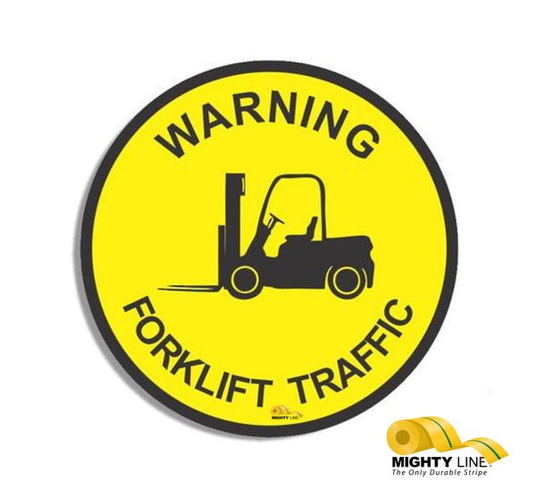 "Warning Fork Lift Traffic, Mighty Line Floor Sign, Industrial Strength, 36"" Wide"