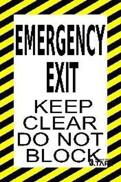Emergency Exit Keep Clear Do Not Block Product