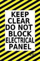 Keep Clear Do Not Block Electrical Panel Product