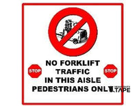 No Forklift Traffic In This Aisle Pedestrians Only 24X24 Product