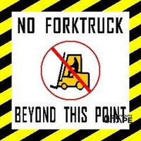 No Forktruck Beyond This Point Product