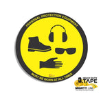 Personal Protection Equipment Must Be Worn At All Times 24 Product