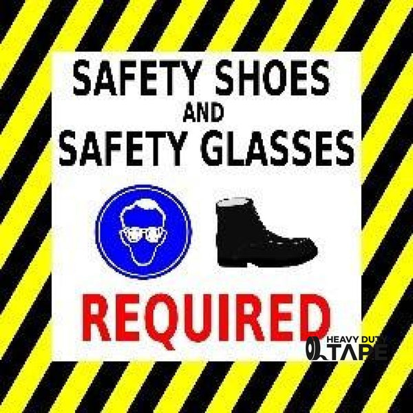Safety Shoes And Glasses Required Product