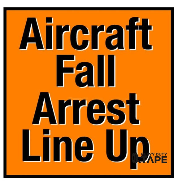 Aircraft Fall Arrest Line Up Sign - FloorTapeOutlet.com