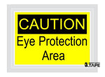 Caution Eye Protection Required Sign - FloorTapeOutlet.com