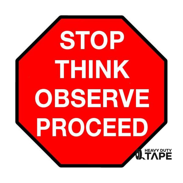 "Stop Think Observe Proceed Sign - 24"" - FloorTapeOutlet.com"