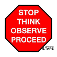 "Stop Think Observe Proceed Sign - 36"" - FloorTapeOutlet.com"