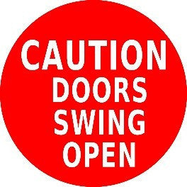 Caution Door Swing Open