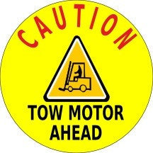 Caution Tow Motor Ahead