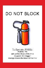 Do Not Block Fire Extinguisher