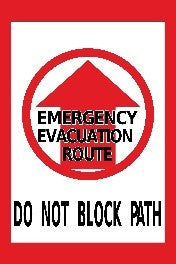 Emergency Evacuation Route Do Not Block Path