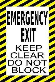 Emergency Exit Keep Clear Do Not Block