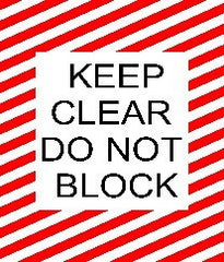 Keep Clear Do Not Block - Red and White