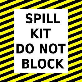 Spill Kit Do Not Block