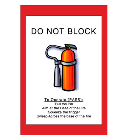 Mighty Line Do Not Block Fire Extinguisher Sign - 1 Sign
