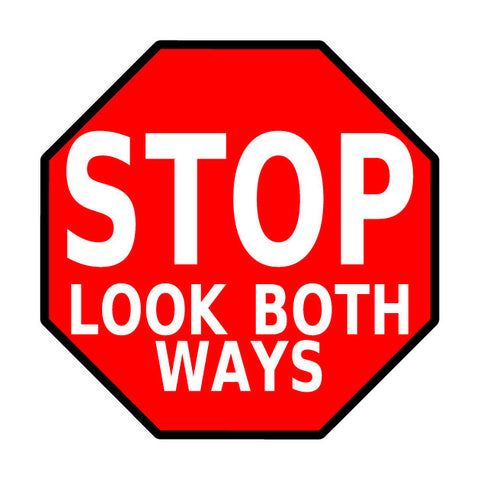 "Stop Sign - ""Look Both Ways"""