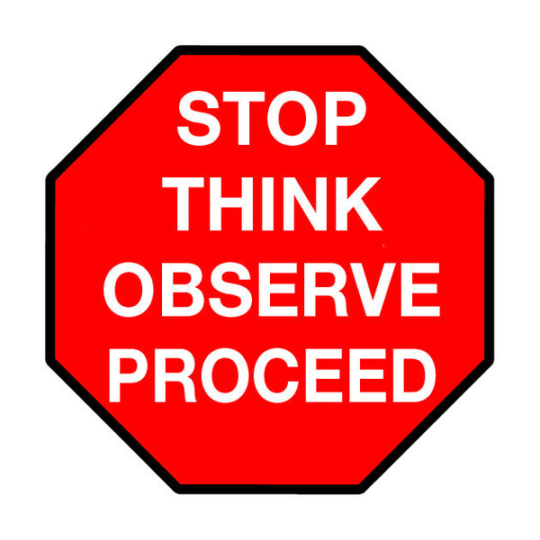 Stop Sign Stop Think Observe Proceed Shop Mighty Line