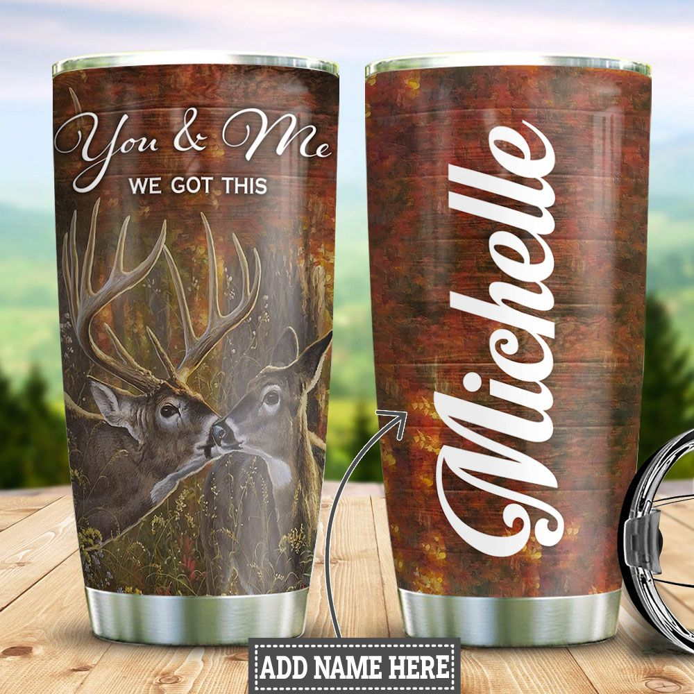 Personalized Deer Couple We Got This HHZ1811008 Stainless Steel Tumbler