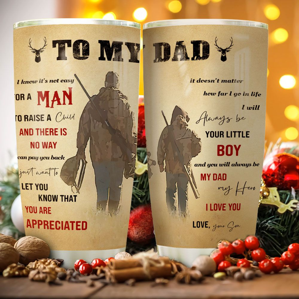 To My Dad Deer Hunting KD2 MAL2511012 Stainless Steel Tumbler