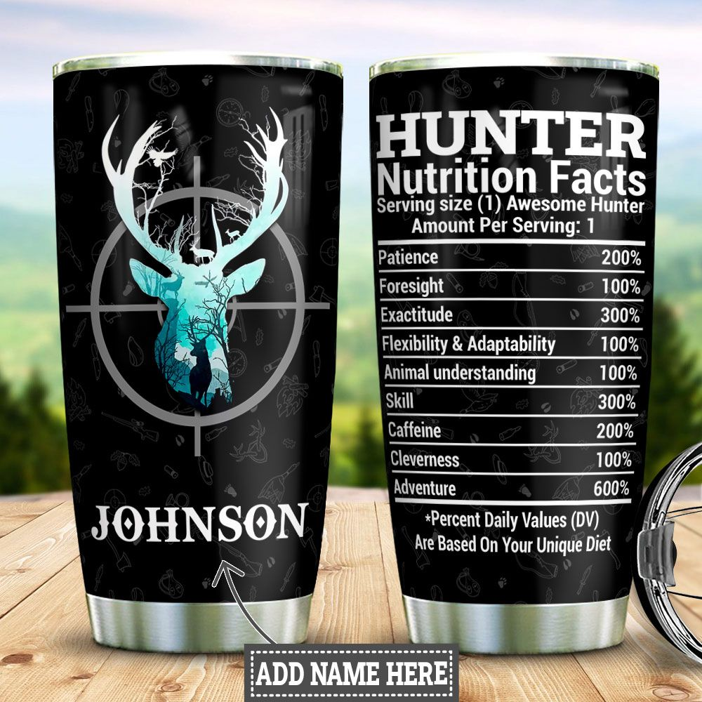 Personalized Hunting Nutrition Facts HLZ1111015 Stainless Steel Tumbler