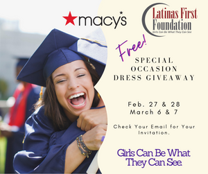 Latina's First Foundation partners with Macys to donate 1500 dresses