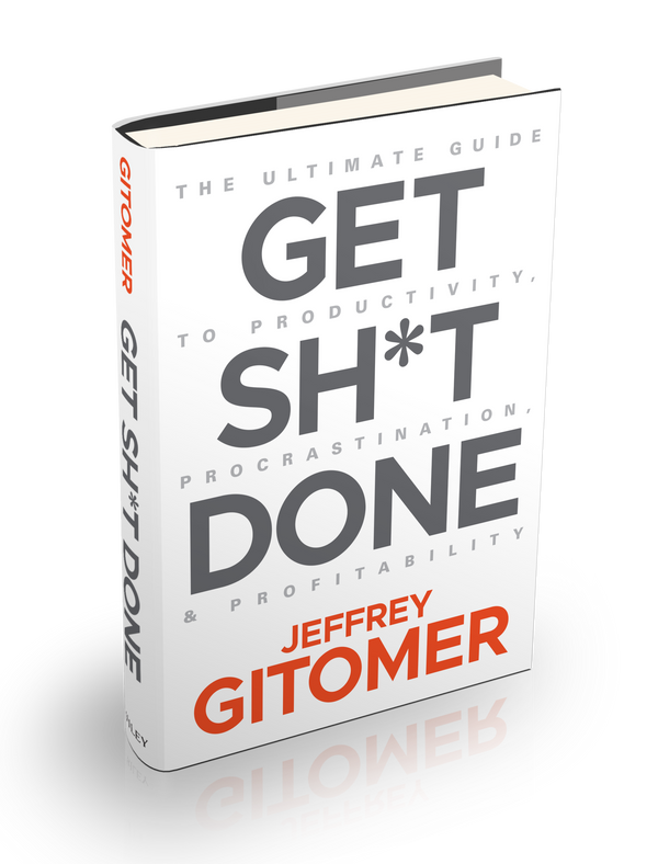 Get Sh*t Done: The Ultimate Guide to Productivity, Procrastination, and Profitability (autographed)