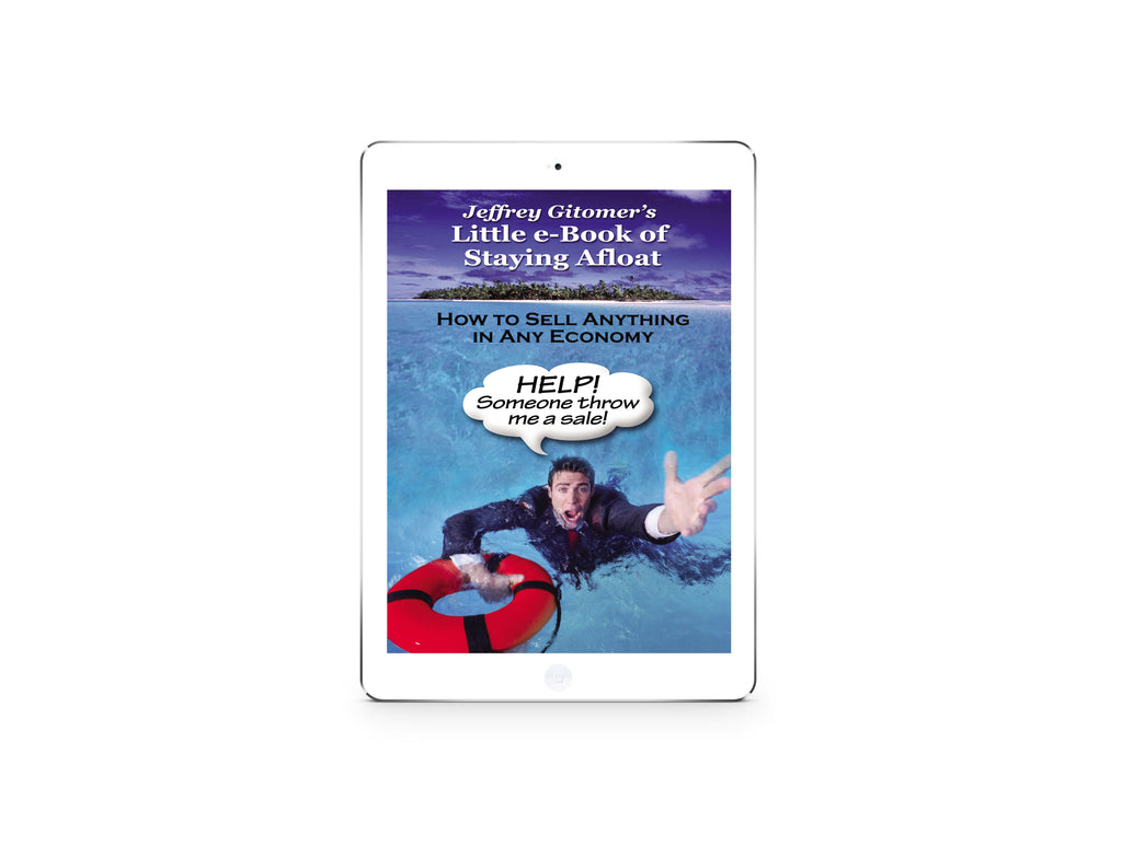 eBook: Staying Afloat - How to Sell Anything In Any Economy