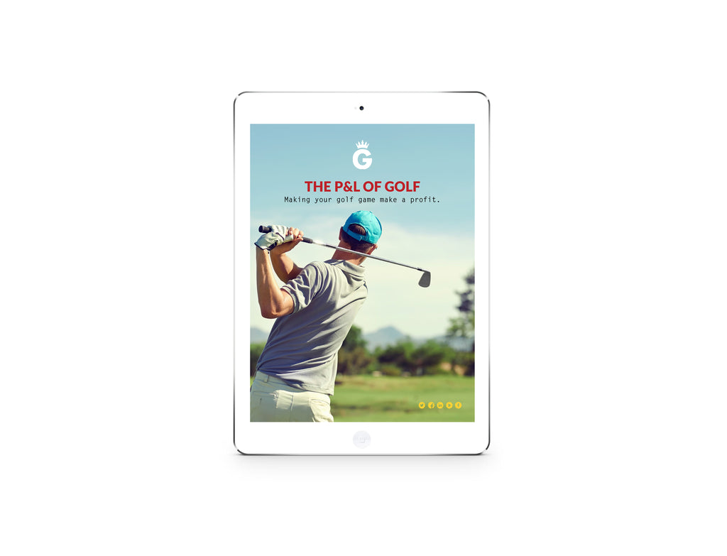 eBook: The P and L of Golf - Making your golf game make a profit.