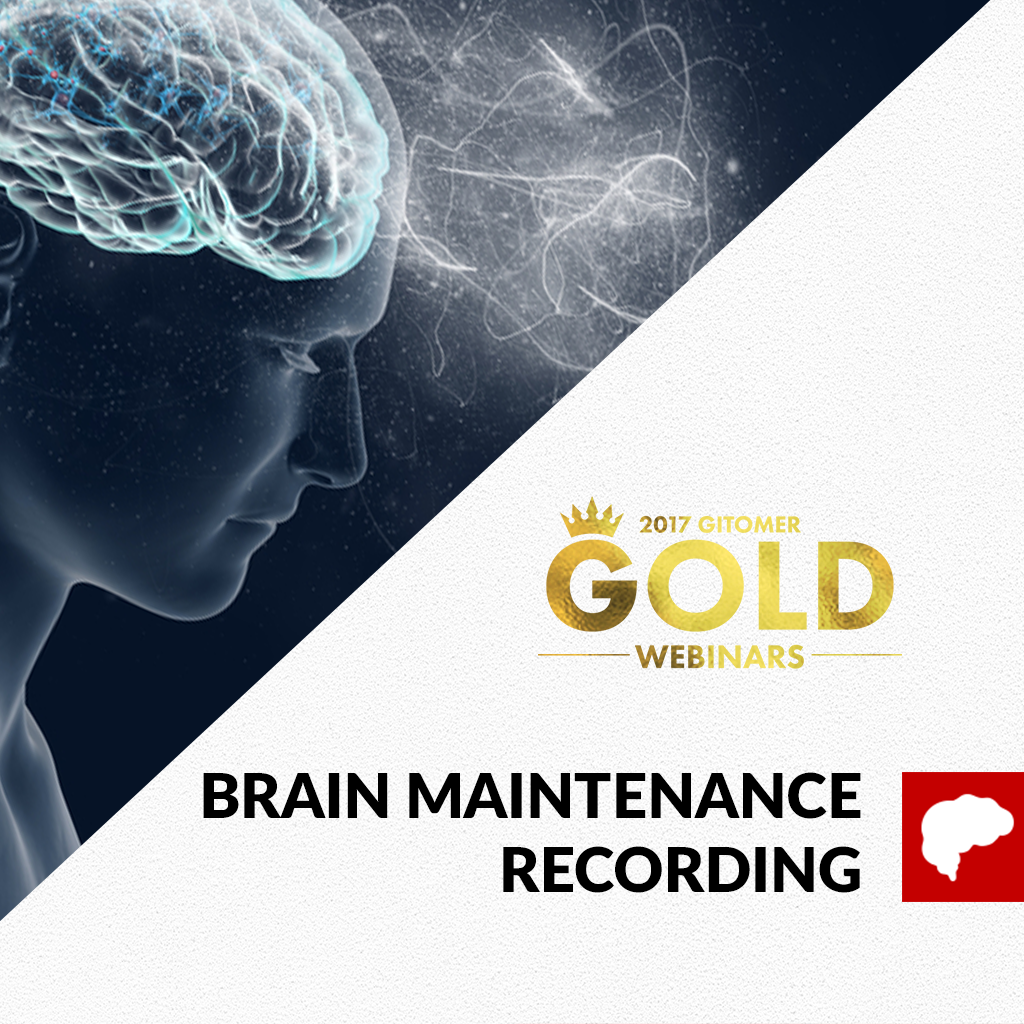 Brain Maintenance Webinar Recording