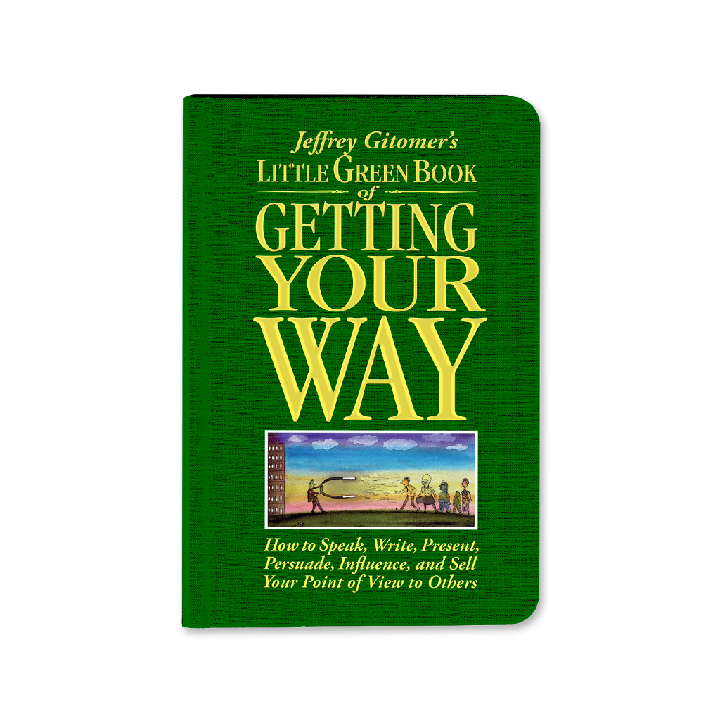 Jeffrey Gitomer's Litte Green Book of Getting Your Way - AUTOGRAPHED