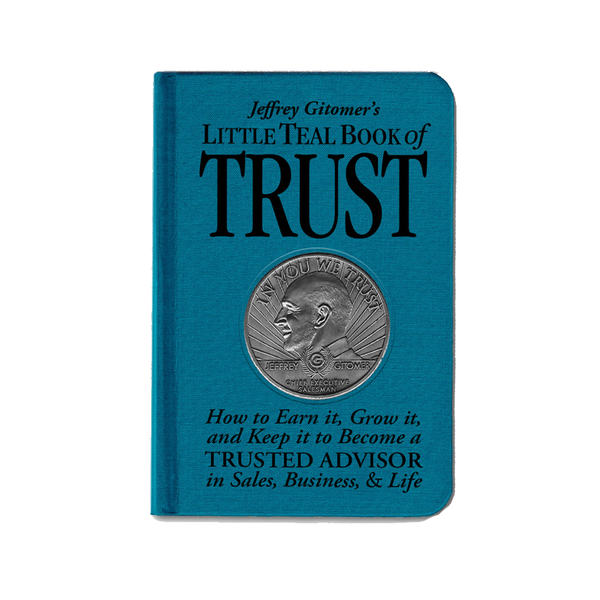 Jeffrey Gitomer's Little Teal Book of Trust - AUTOGRAPHED