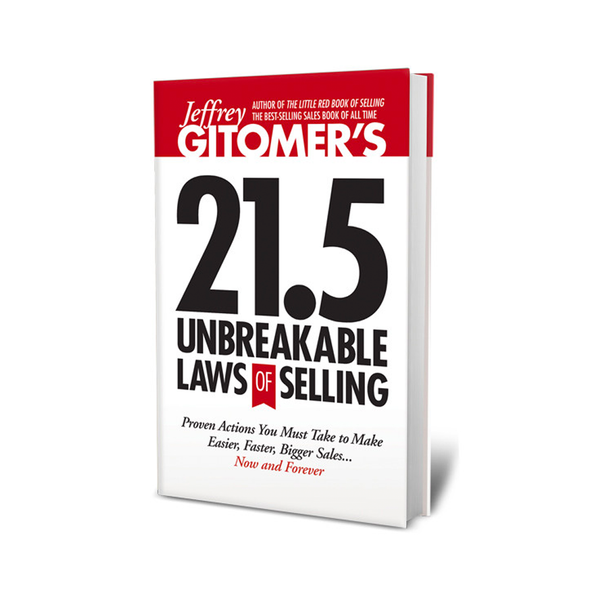 Jeffrey Gitomer's 21.5 Unbreakable Laws of Selling - AUTOGRAPHED