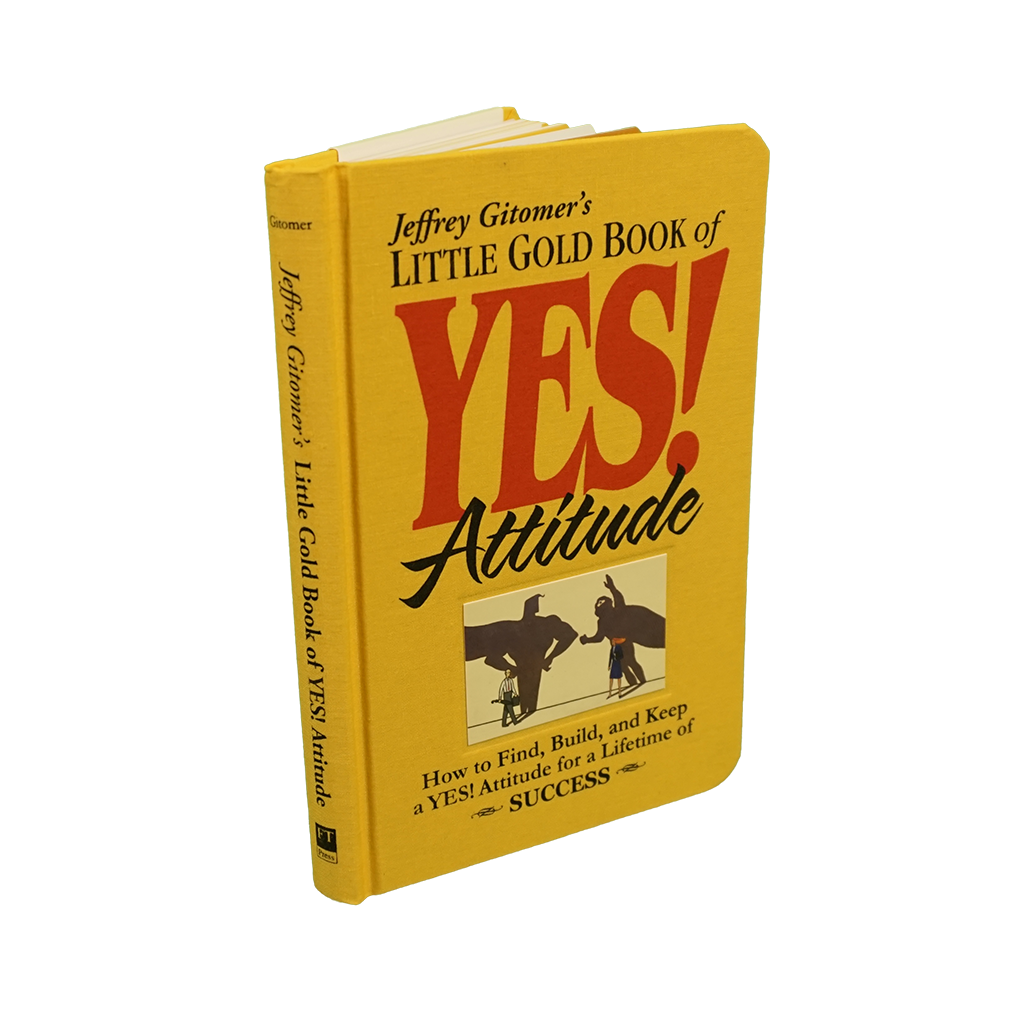 First Edition Little Gold Book of YES! Attitude:  Autographed Collector's Item